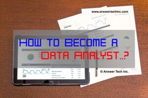 How to Become a Data Analyst..?